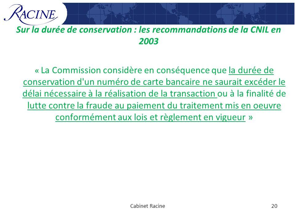 Sur la durée de conservation : les recommandations de la CNIL en 2003