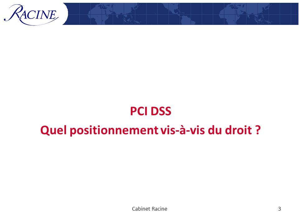 PCI DSS Quel positionnement vis-à-vis du droit