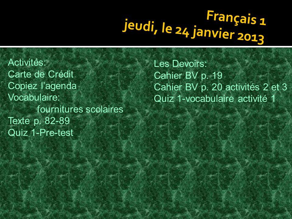 Français 1 jeudi, le 24 janvier 2013