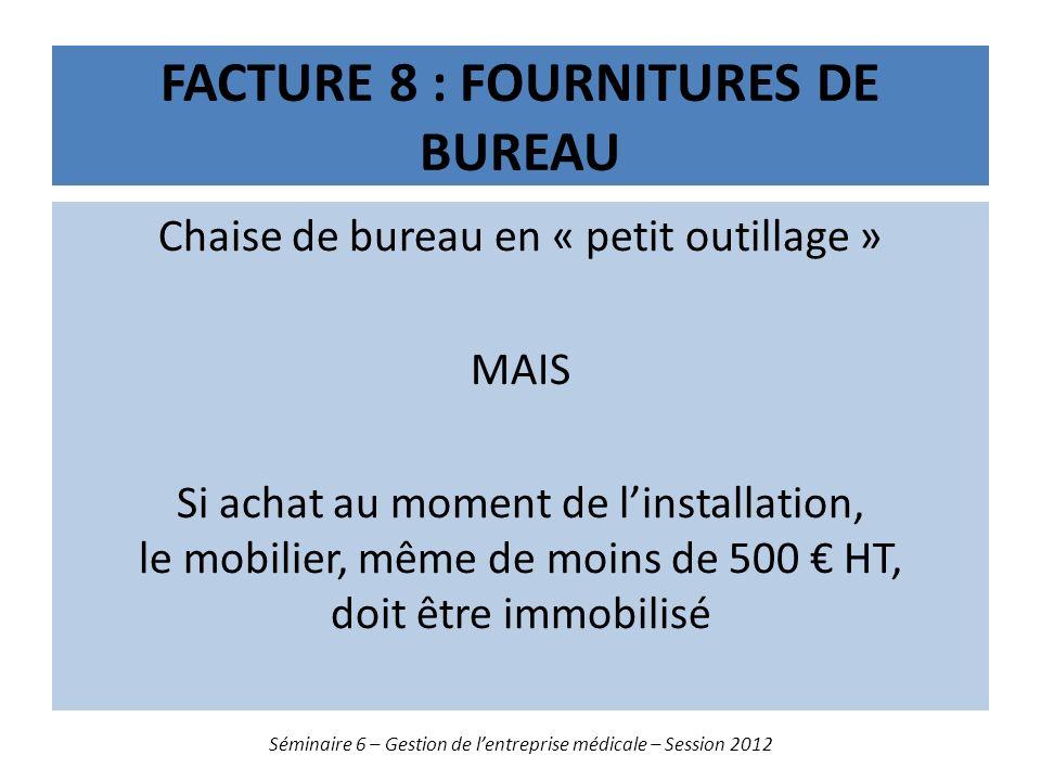 Facture 8 : fournitures de bureau