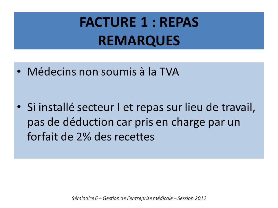 Facture 1 : repas remarques