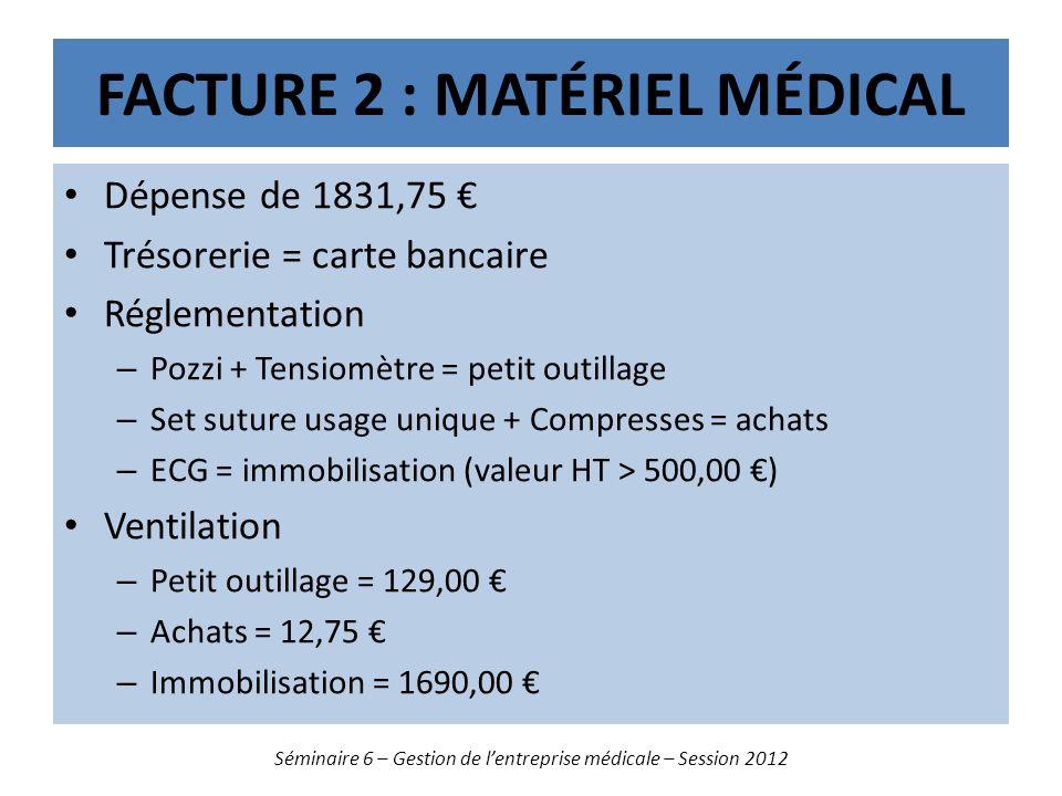 Facture 2 : matériel médical