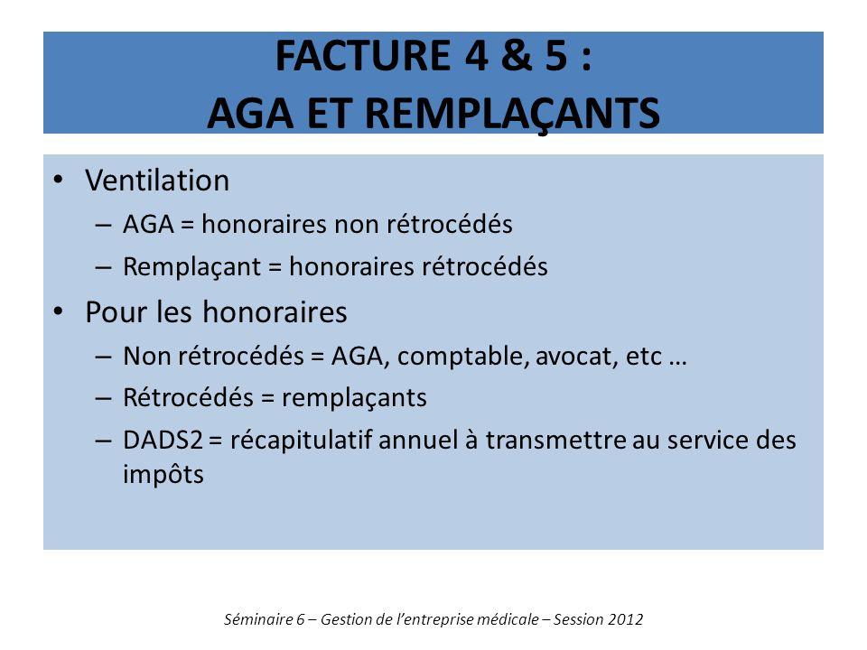 Facture 4 & 5 : AGA et remplaçants