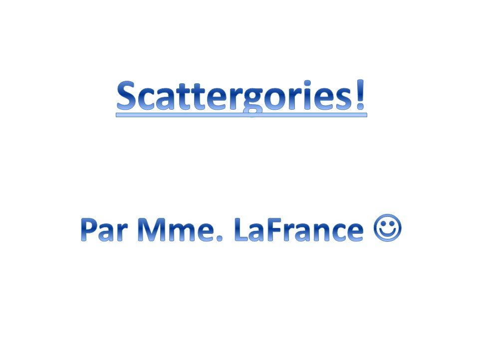 Scattergories! Par Mme. LaFrance 