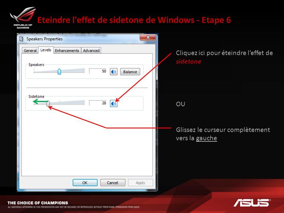 Eteindre l effet de sidetone de Windows - Etape 6