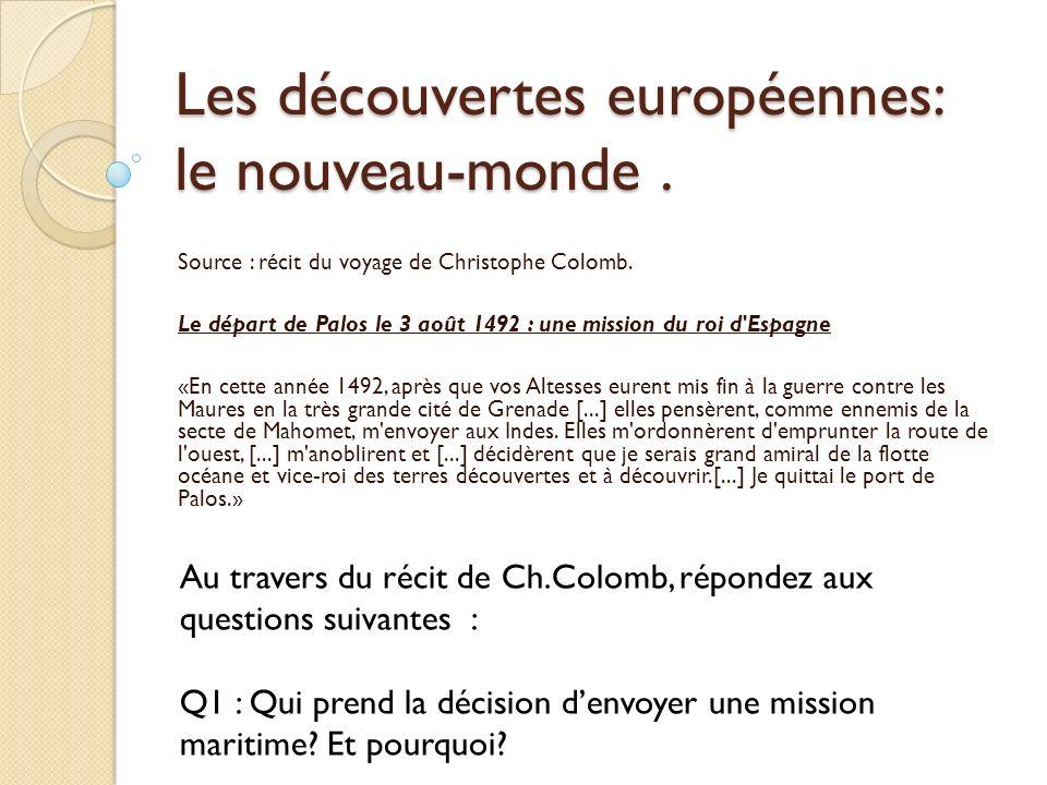 Les découvertes européennes: le nouveau-monde .