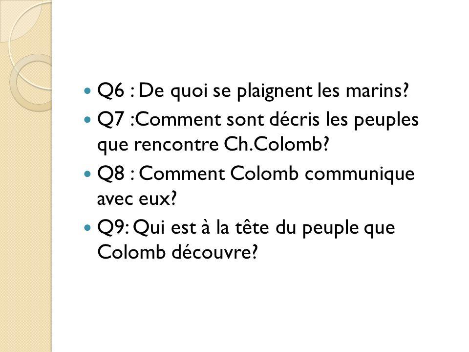 Q6 : De quoi se plaignent les marins