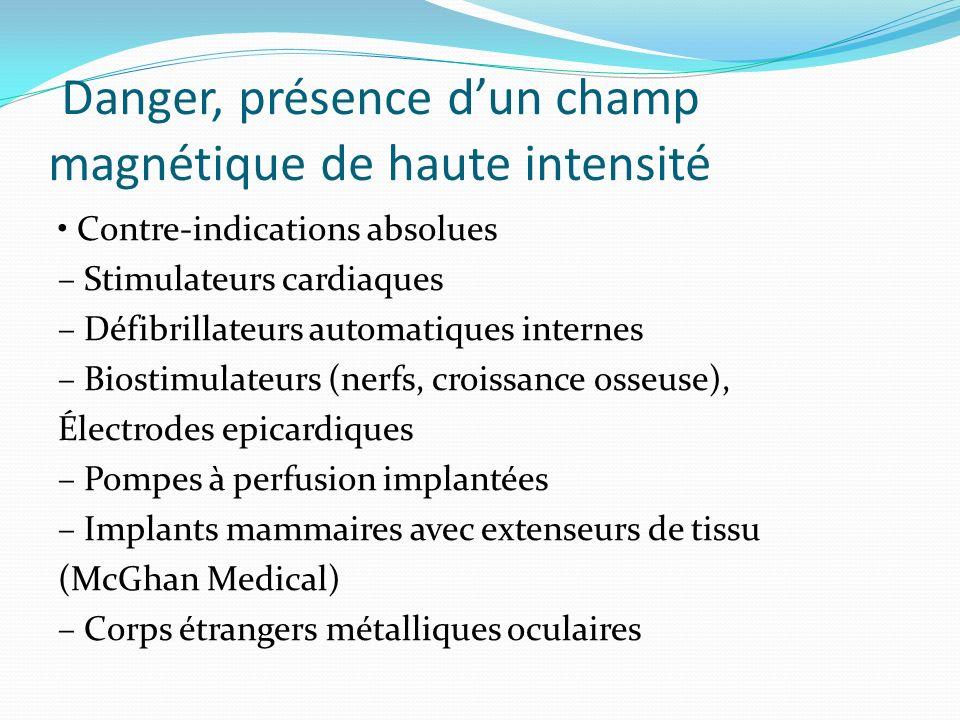 Danger, présence d'un champ magnétique de haute intensité