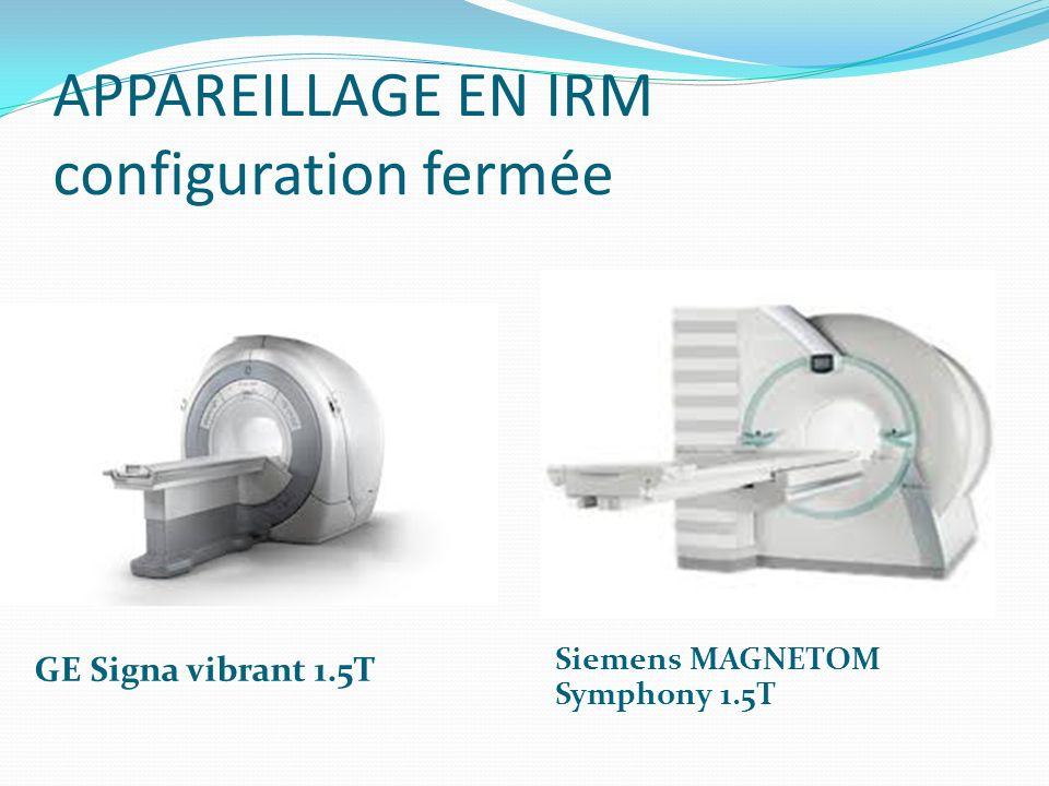 APPAREILLAGE EN IRM configuration fermée