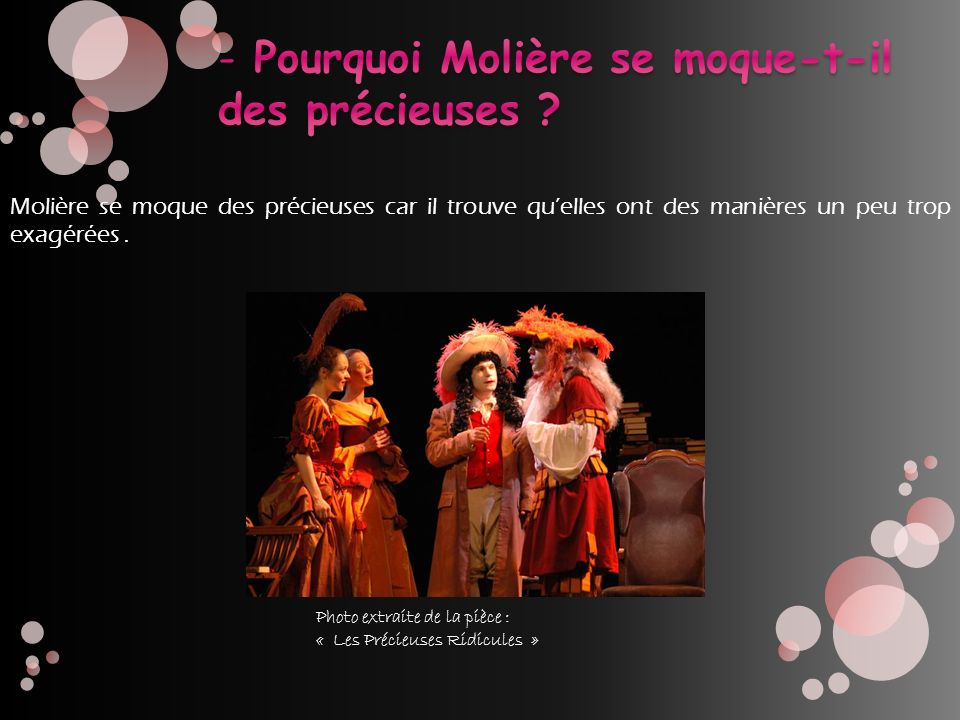 Pourquoi Molière se moque-t-il des précieuses