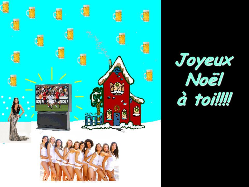 Joyeux Noël à toi!!!!