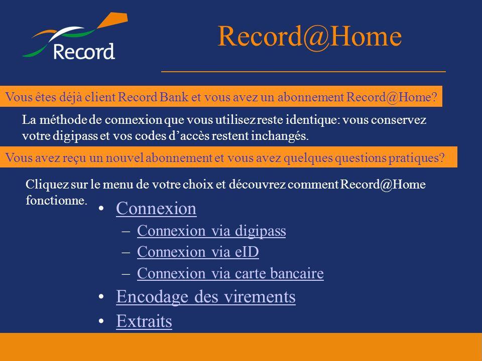 Record@Home Connexion Encodage des virements Extraits