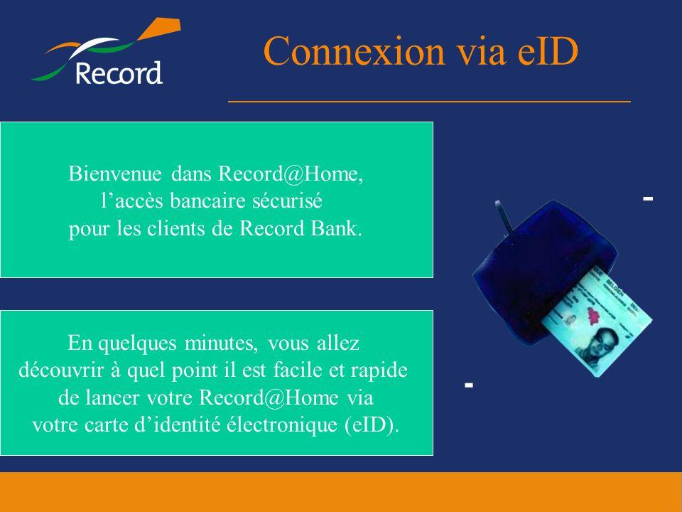 Connexion via eID Bienvenue dans Record@Home,
