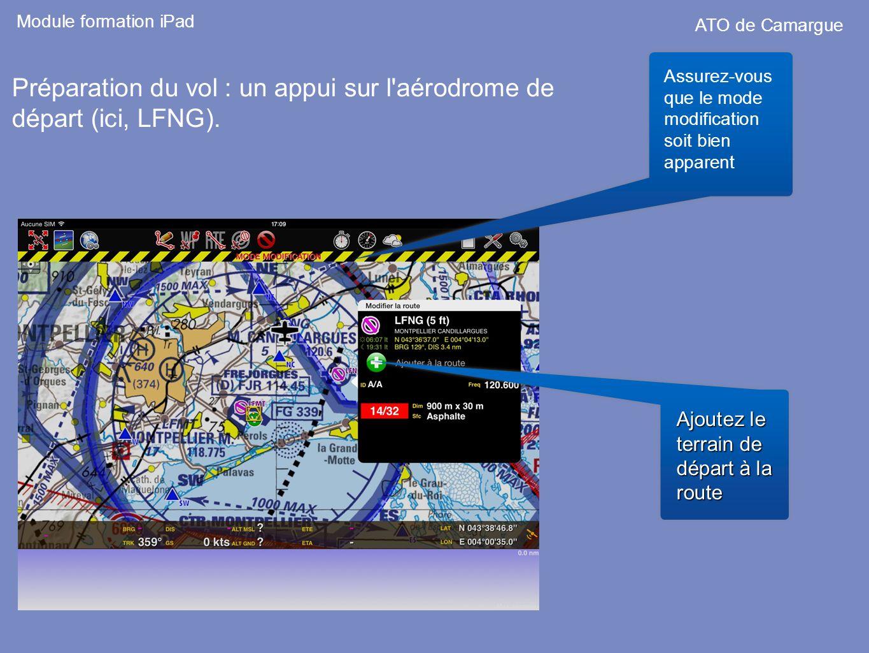 Préparation du vol : un appui sur l aérodrome de départ (ici, LFNG).