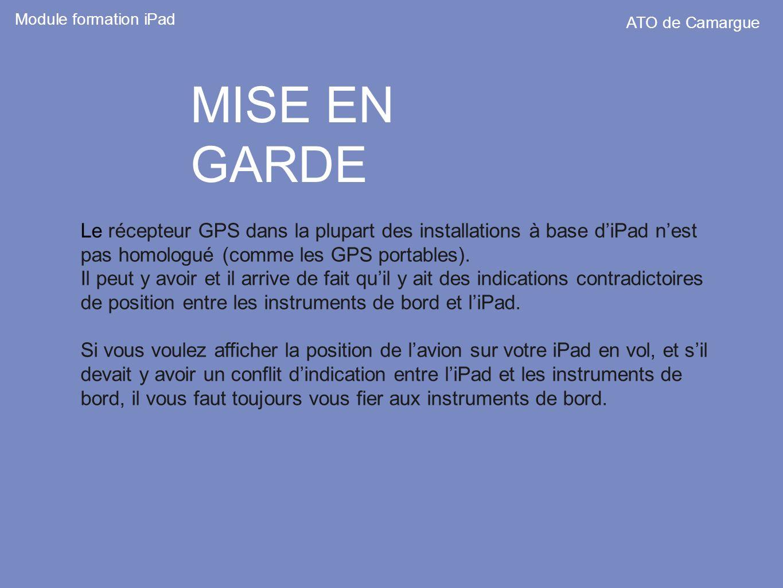 Module formation iPad ATO de Camargue. MISE EN GARDE.
