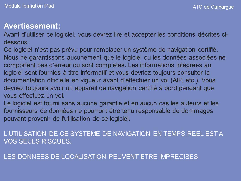 Module formation iPad ATO de Camargue. Avertissement: