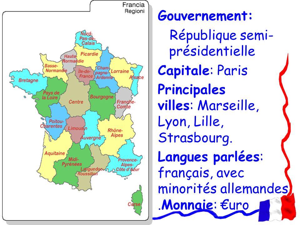 Gouvernement: République semi-présidentielle. Capitale: Paris. Principales villes: Marseille, Lyon, Lille, Strasbourg.