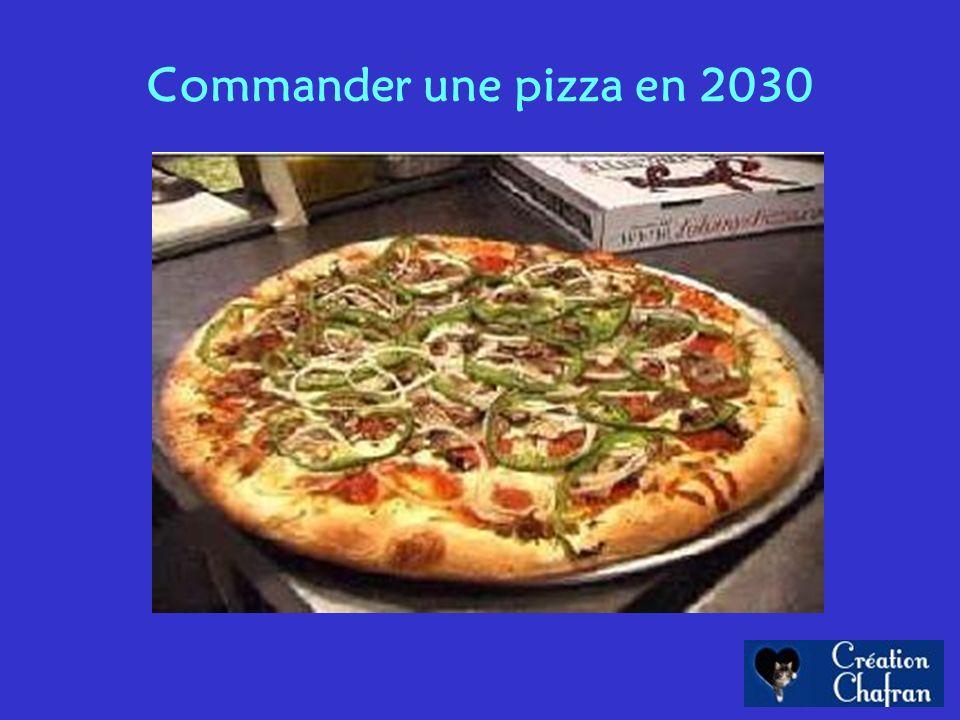 Commander une pizza en 2030