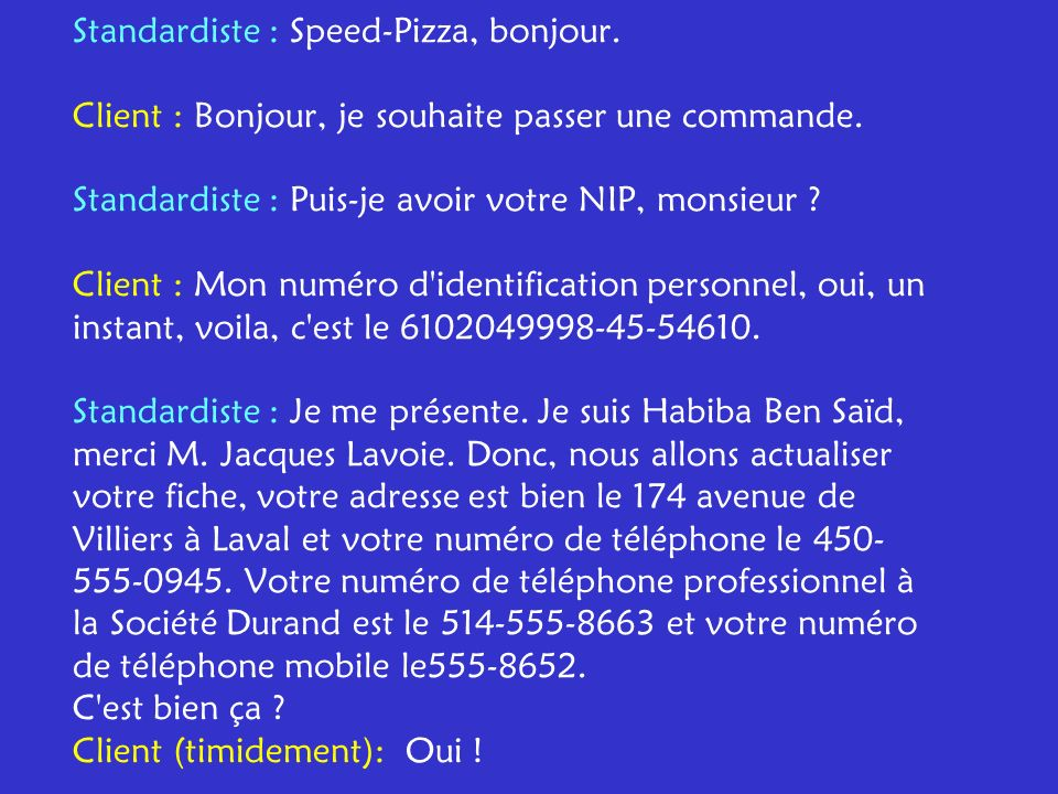 Standardiste : Speed-Pizza, bonjour