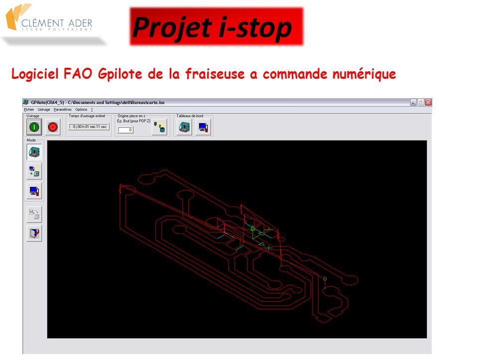 Projet i-stop Logiciel FAO Gpilote de la fraiseuse a commande numérique