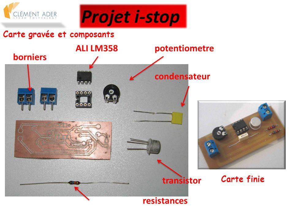 Projet i-stop ALI LM358 potentiometre borniers condensateur transistor