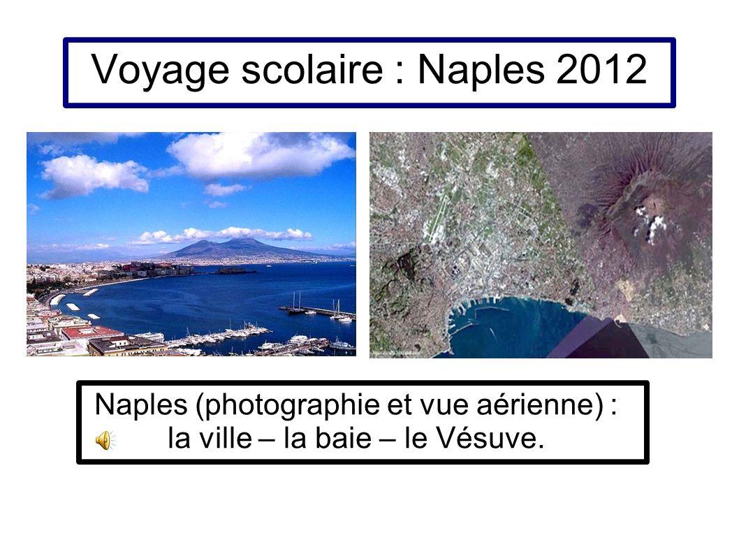 Voyage scolaire : Naples 2012