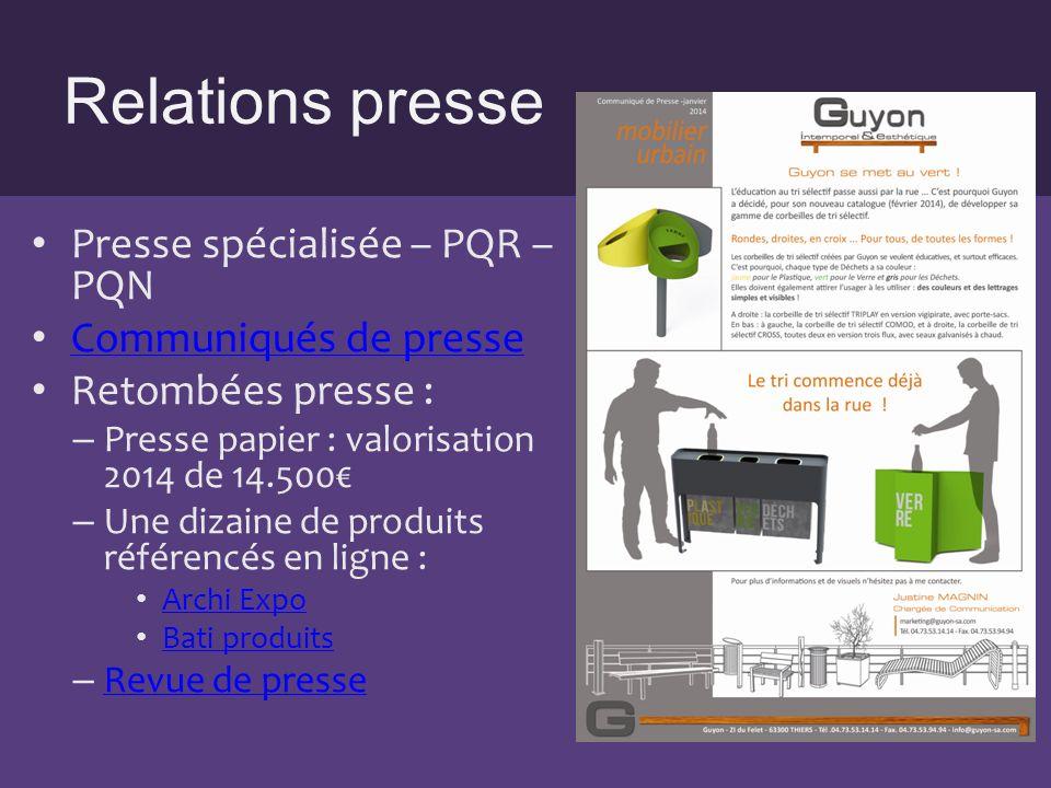 Relations presse Presse spécialisée – PQR – PQN Communiqués de presse