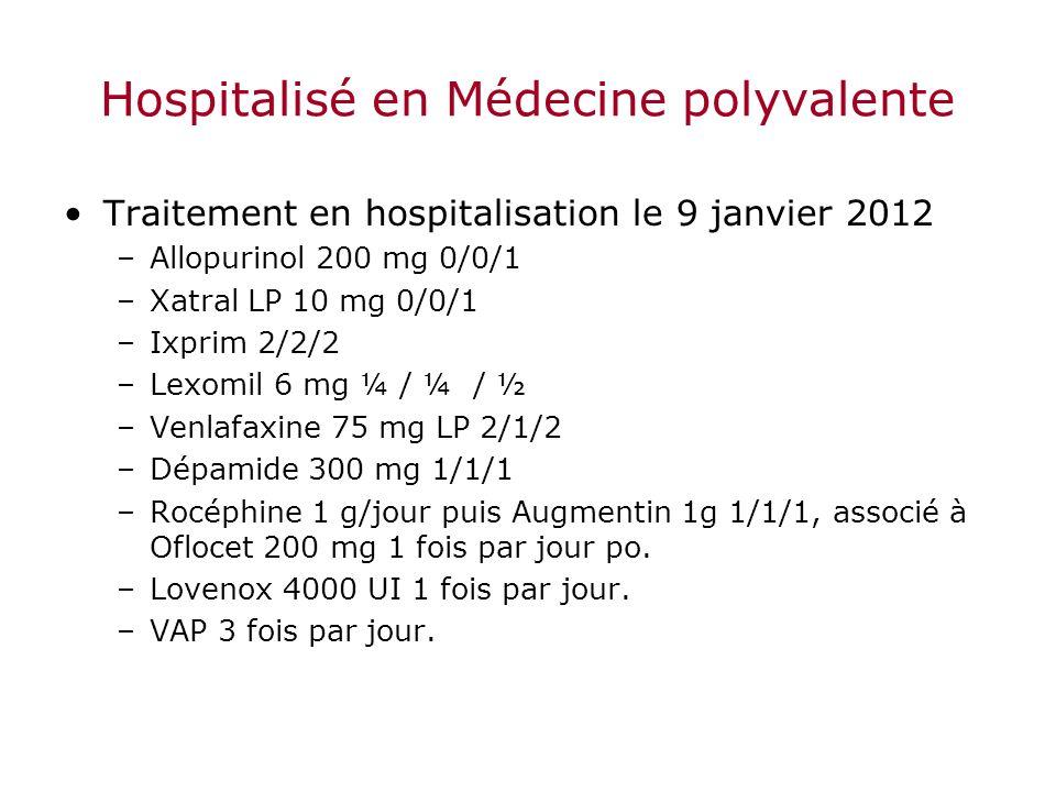 Hospitalisé en Médecine polyvalente