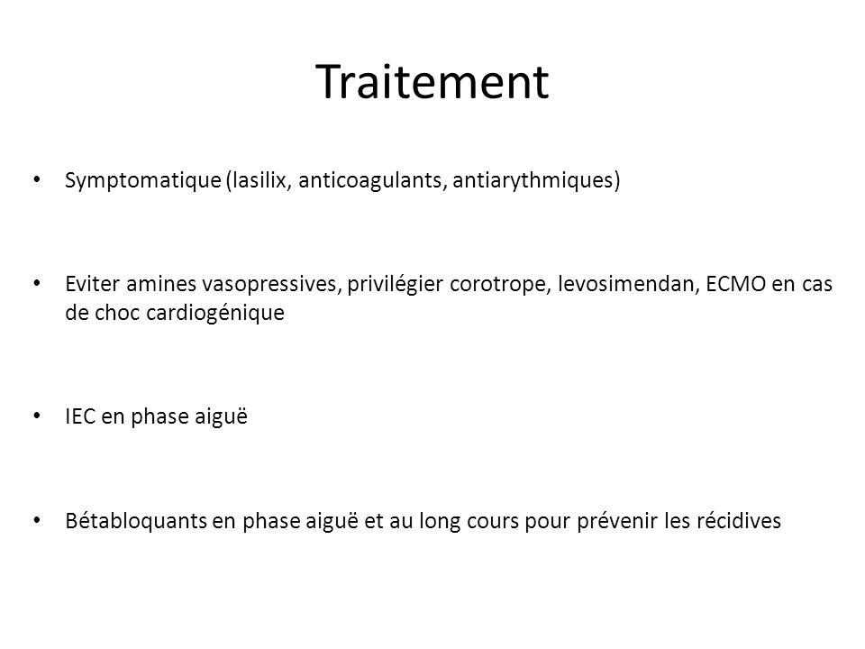 Traitement Symptomatique (lasilix, anticoagulants, antiarythmiques)
