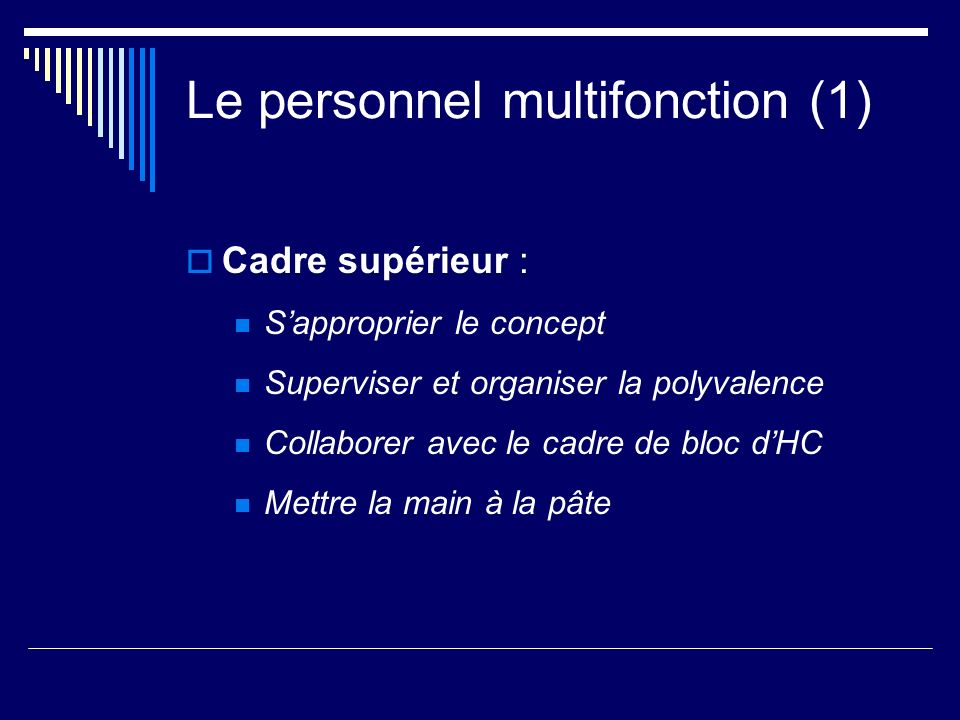Le personnel multifonction (1)