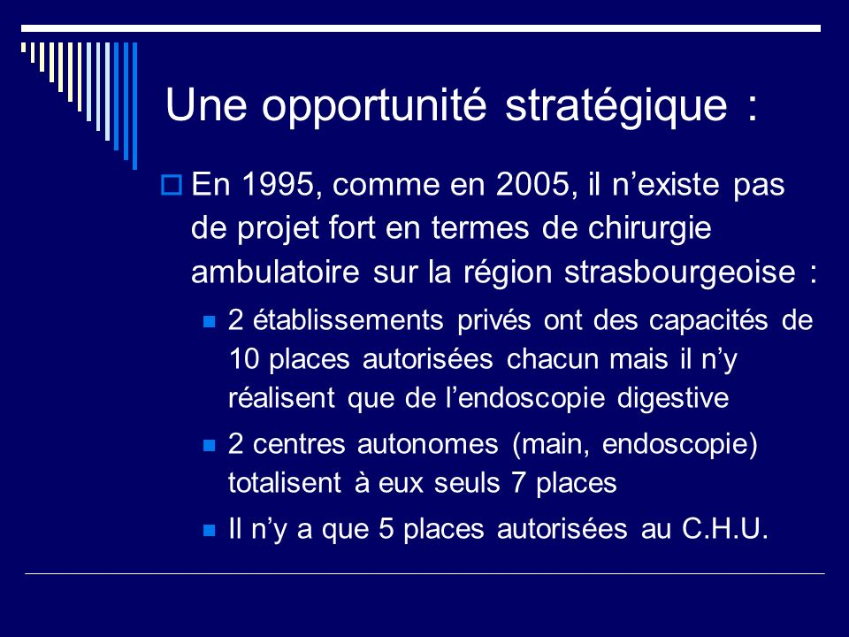 Une opportunité stratégique :