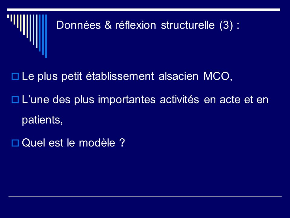 Données & réflexion structurelle (3) :