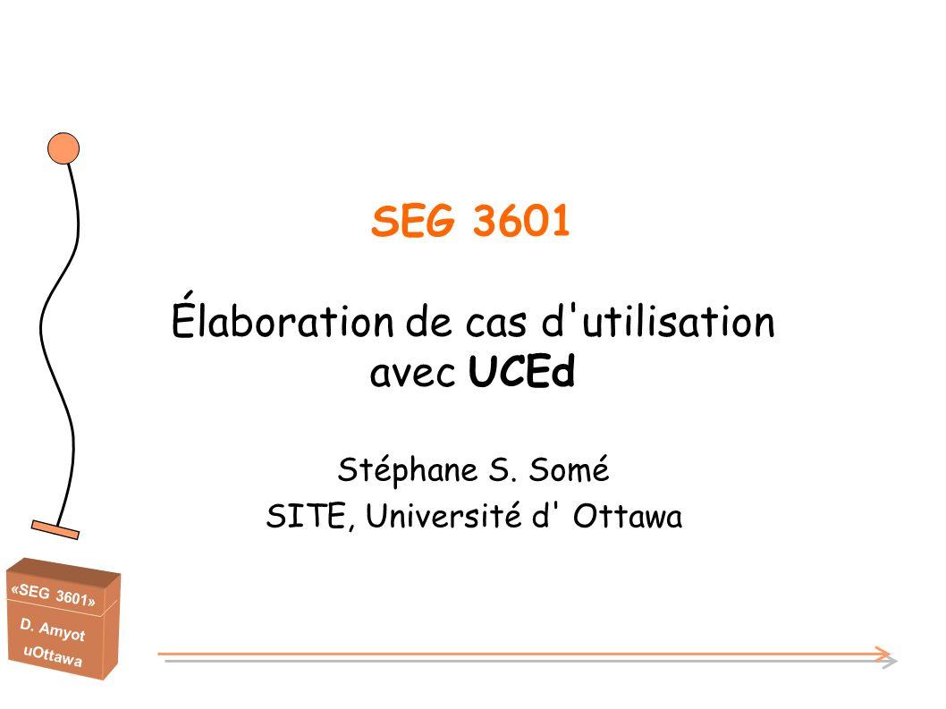 SEG 3601 Élaboration de cas d utilisation avec UCEd