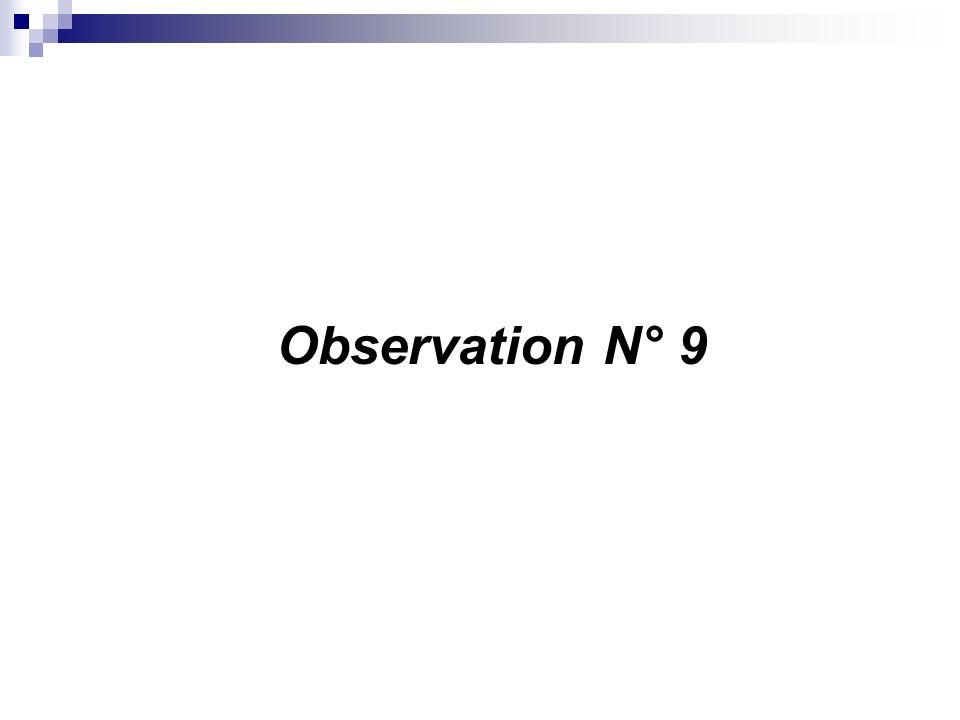 Observation N° 9