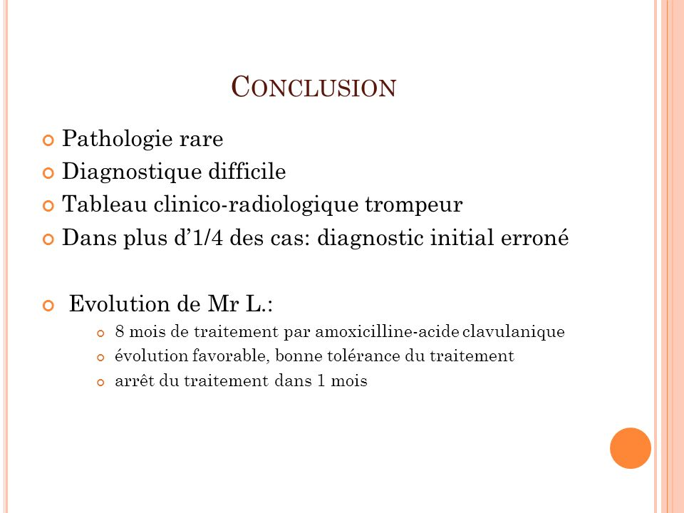Conclusion Pathologie rare Diagnostique difficile