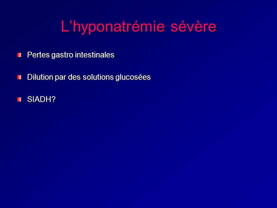 L'hyponatrémie sévère