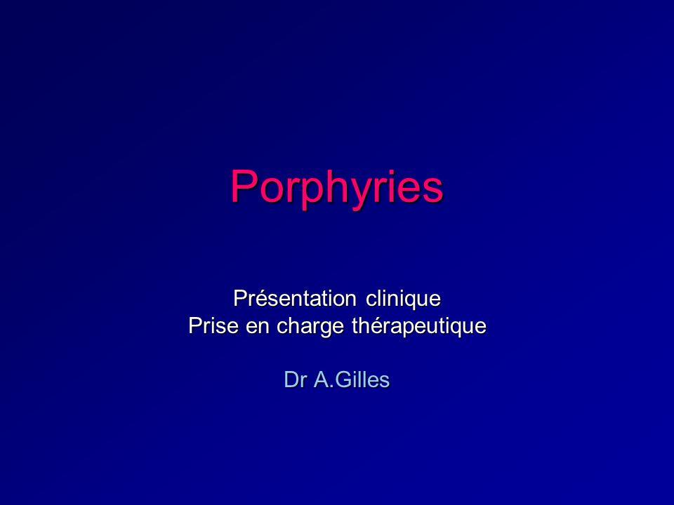 Présentation clinique Prise en charge thérapeutique Dr A.Gilles