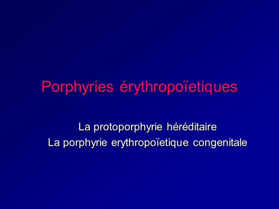 Porphyries érythropoïetiques