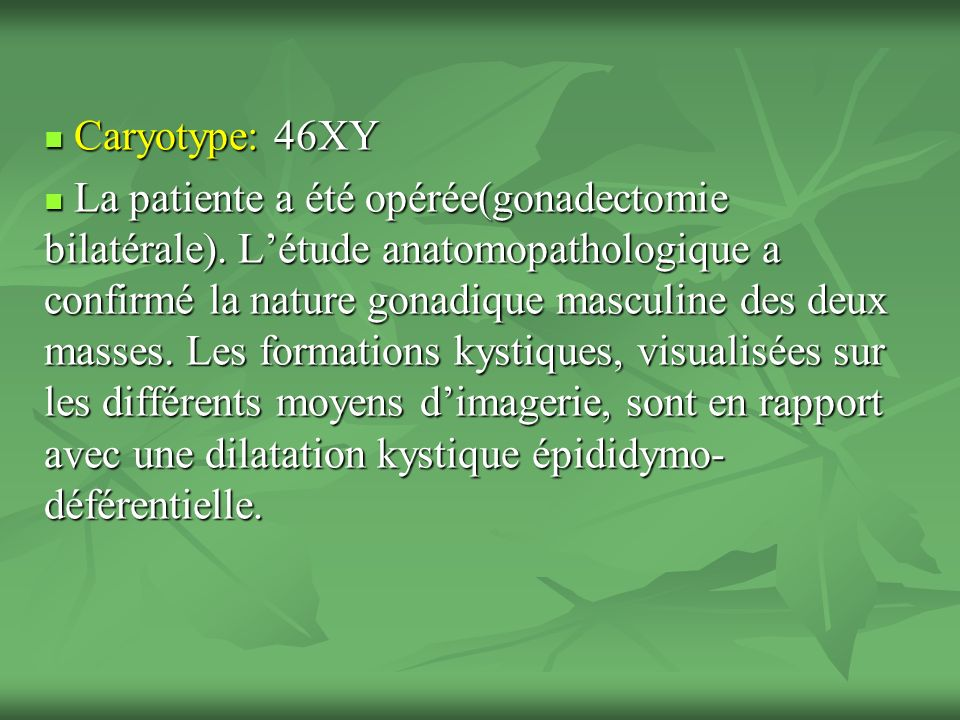 Caryotype: 46XY