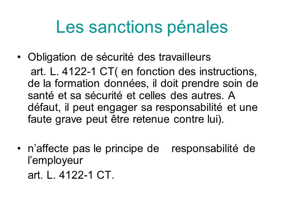 Les sanctions pénales Obligation de sécurité des travailleurs