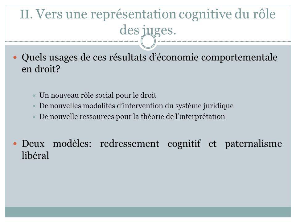 II. Vers une représentation cognitive du rôle des juges.
