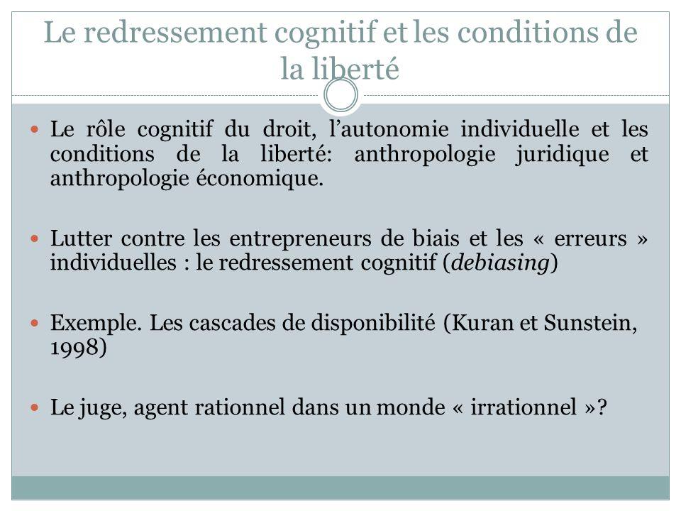 Le redressement cognitif et les conditions de la liberté