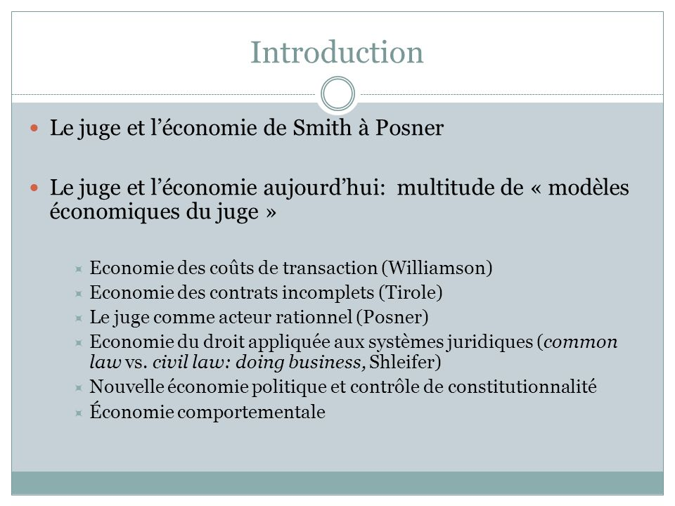 Introduction Le juge et l'économie de Smith à Posner