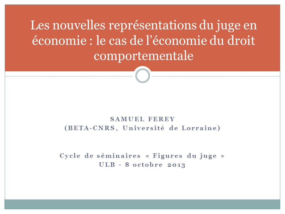Les nouvelles représentations du juge en économie : le cas de l'économie du droit comportementale
