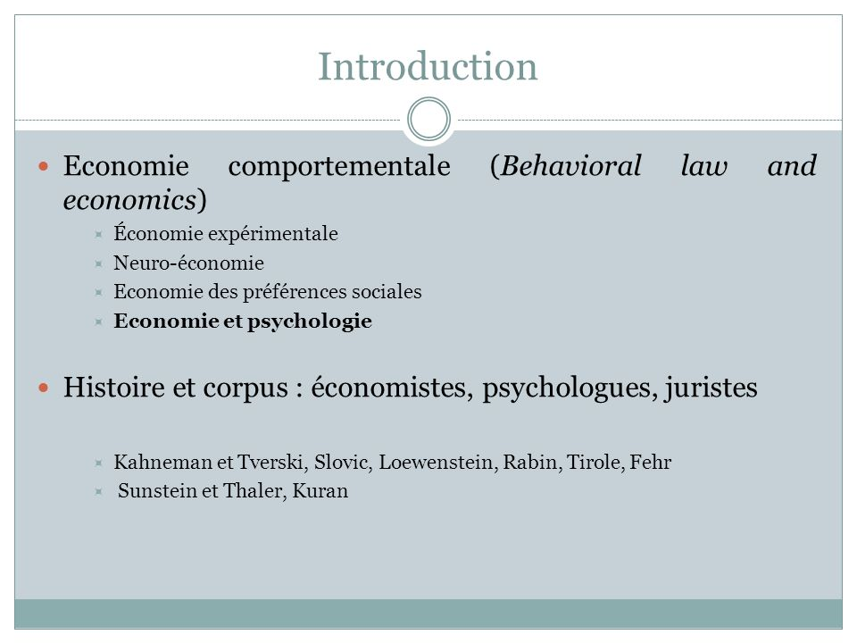 Introduction Economie comportementale (Behavioral law and economics)