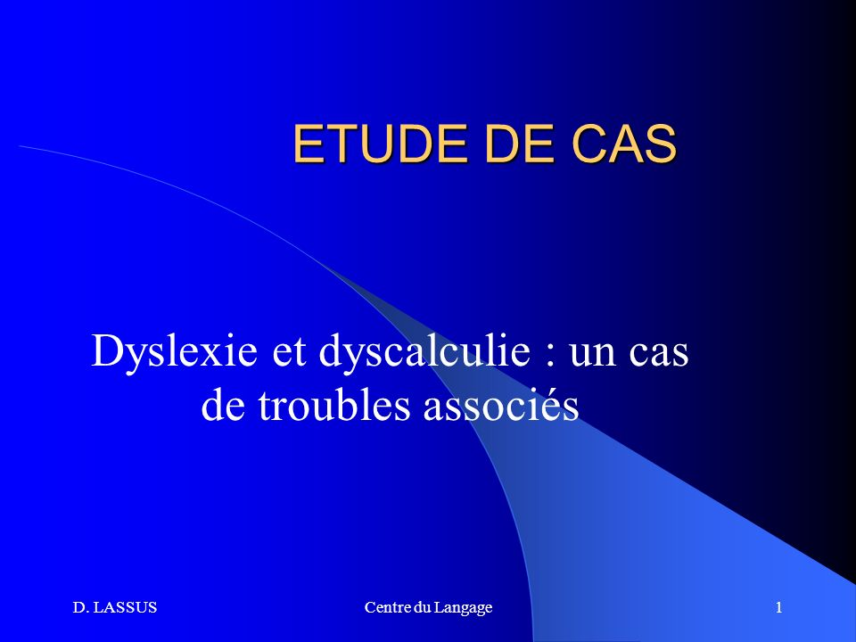 Dyslexie et dyscalculie : un cas de troubles associés