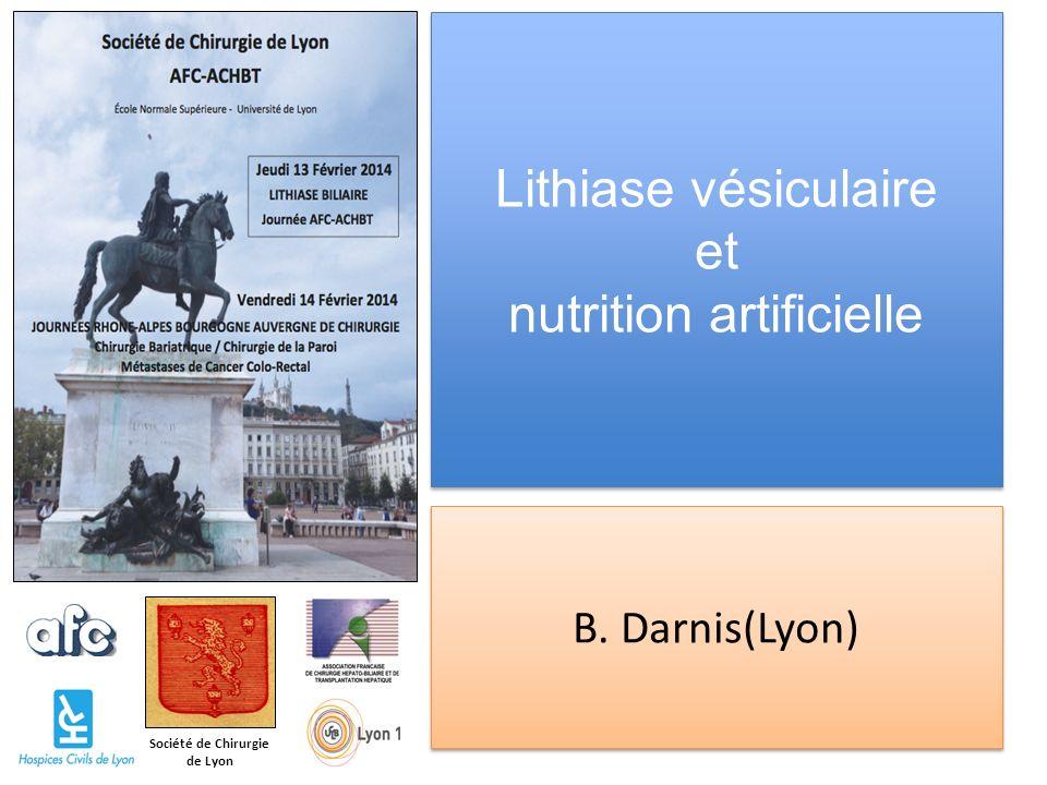 Lithiase vésiculaire et nutrition artificielle