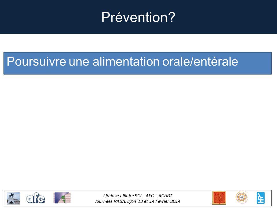 Prévention Poursuivre une alimentation orale/entérale