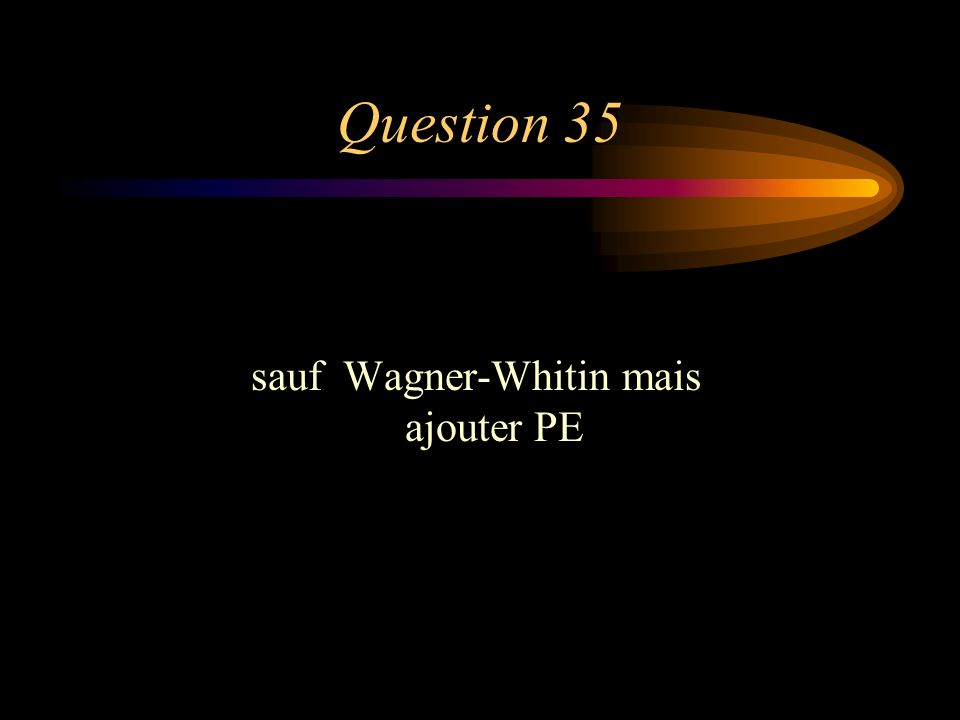 sauf Wagner-Whitin mais ajouter PE