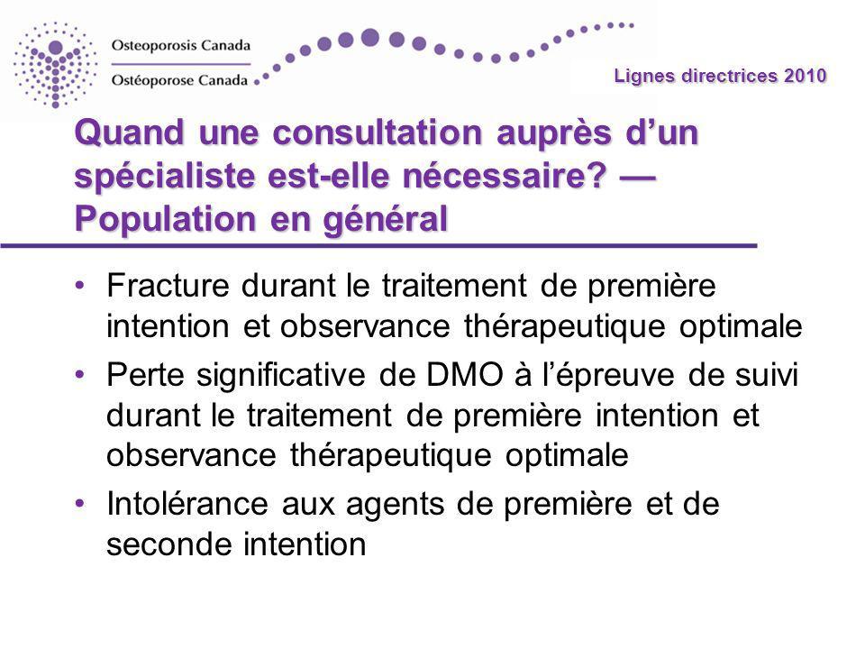 Lignes directrices 2010 Quand une consultation auprès d'un spécialiste est-elle nécessaire — Population en général.
